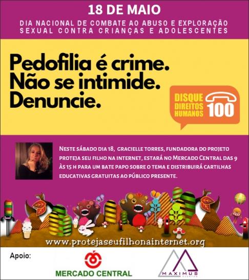 18 de Maio de 2019 - Dia Nacional de Combate ao Abuso e Exploração Sexual contra Crianças e Adolescentes